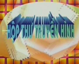 Chương trình Hộp thư truyền hình (6-7-2020)