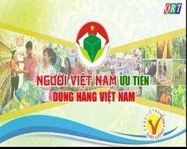 Người Việt Nam ưu tiên dùng hàng Việt Nam (4-3-2020)