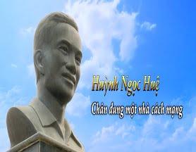 Huỳnh Ngọc Huệ – Chân dung một nhà cách mạng (27-4-2019)