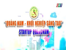 """""""Quảng Nam – khởi nghiệp sáng tạo"""" Startup QuangNam (18-5-2019)"""