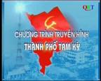 Truyền hình thành phố Tam Kỳ (25-5-2020)