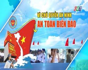 Chuyên mục Vì chủ quyền an ninh, an toàn biển đảo (26-10-2020)