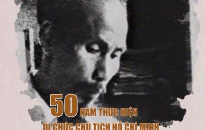 KỶ NIỆM 50 NĂM THỰC HIỆN DI CHÚC CHỦ TỊCH HỒ CHÍ MINH
