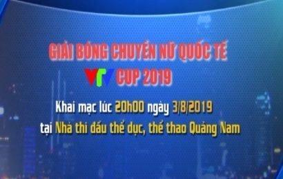 GIẢI BÓNG CHUYỀN NỮ QUỐC TẾ VTV CUP 2019