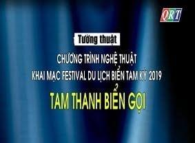 Chương trình nghệ thuật Khai mạc Festival du lịch biển Tam Kỳ