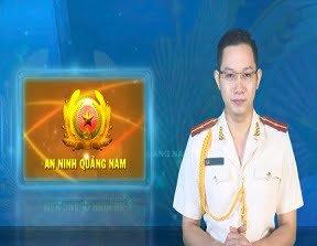 Chuyên mục An ninh Quảng Nam (22-8-2019)