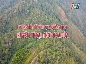 Đường Hồ Chí Minh qua Quảng Nam – huyền thoại thời hoa lửa