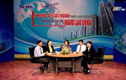 KMTQ: Làm việc ở nước ngoài theo hợp đồng – cơ hội và lợi ích của người lao động