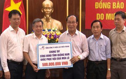Tổng Công ty điện lực Miền Trung ủng hộ 500 triệu đồng cùng Quảng Nam khắc phục hậu quả sau mưa lũ