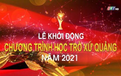 Lễ khởi động Chương trình Học trò xứ Quảng năm 2021