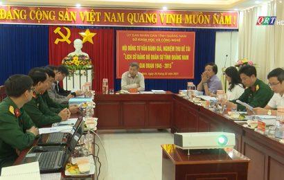 """Nghiệm thu đề tài """"Lịch sử Đảng bộ Quân sự tỉnh Quảng Nam (1945 – 2015)"""