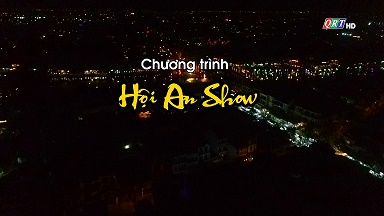 Chương trình: Hội An Show